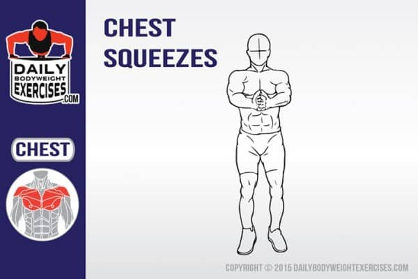 Chest Squeeze